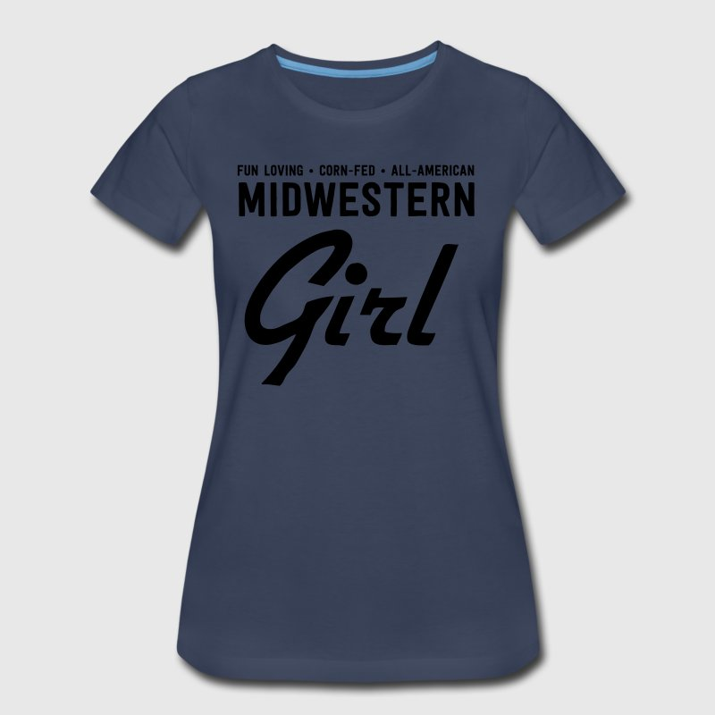 Fun loving corn fed all-american midwestern girl T-Shirts - Women's Premium T-Shirt