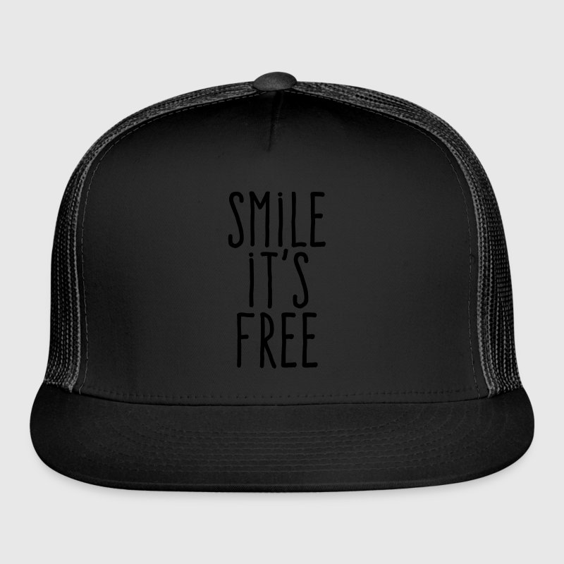 smile it's free Sportswear - Trucker Cap