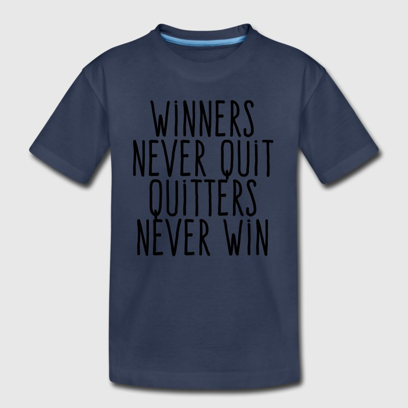 winners never quit Kids' Shirts - Kids' Premium T-Shirt