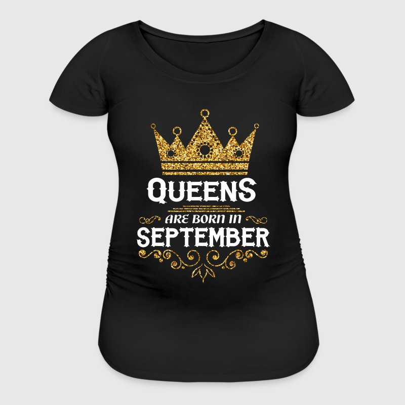 queens are born in september T-Shirts - Women's Maternity T-Shirt