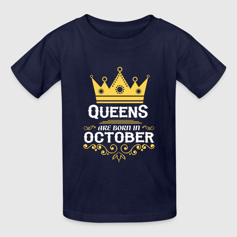 queens are born in october Kids' Shirts - Kids' T-Shirt