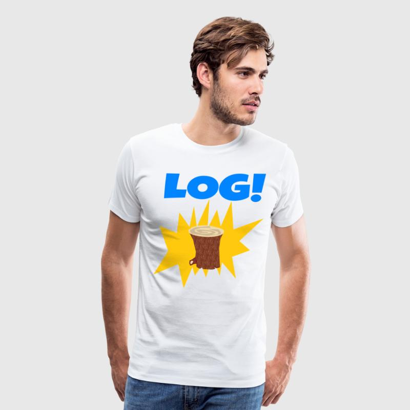LOG! T-Shirts - Men's Premium T-Shirt