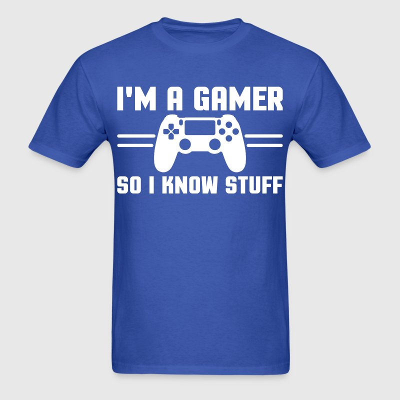 Gamers know stuff T-Shirts - Men's T-Shirt