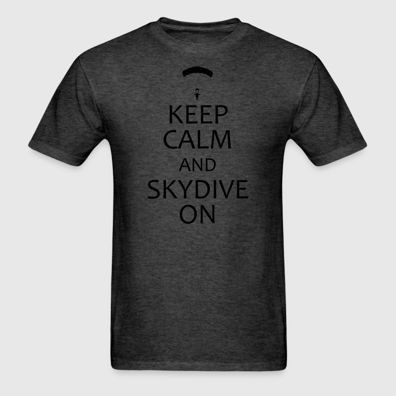 Keep Calm and Skydive On shirt - Men's T-Shirt