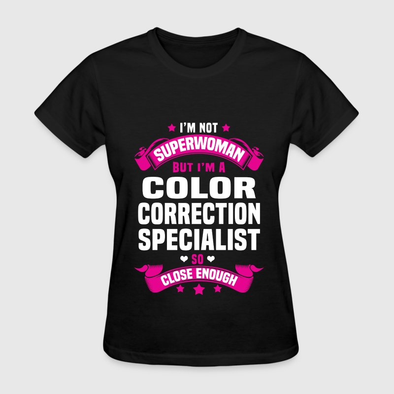 Color Correction Specialist Tshirt - Women's T-Shirt