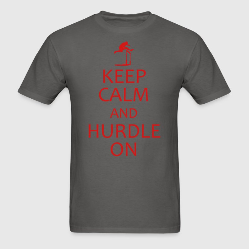 keep calm and hurdle on shirt - Men's T-Shirt