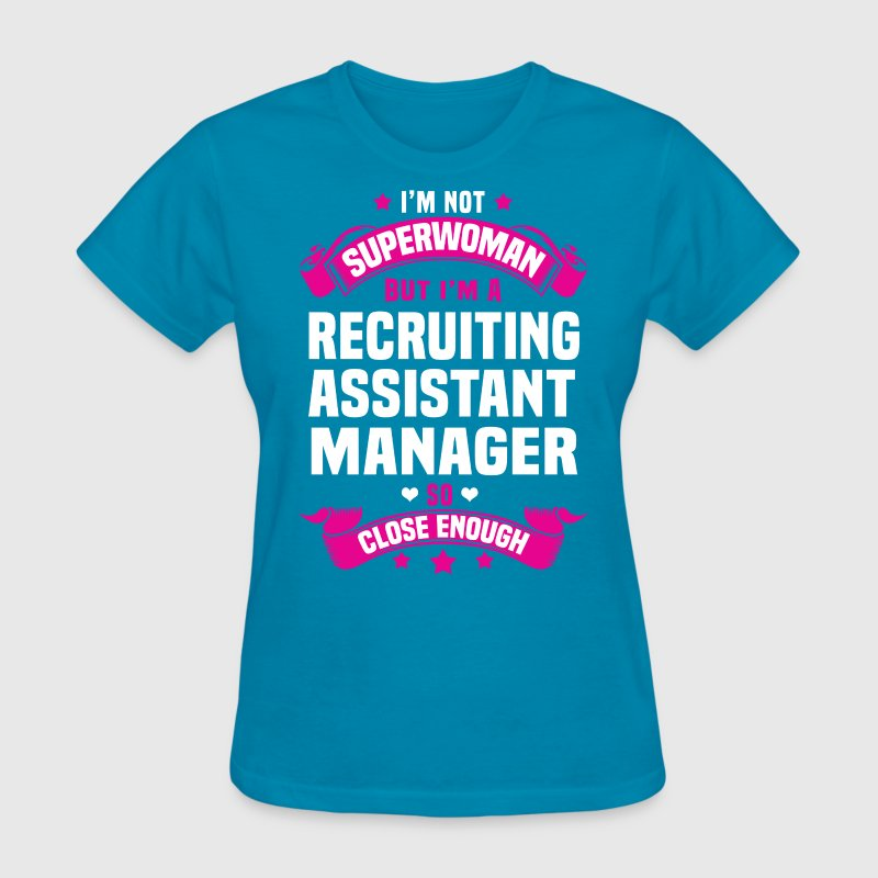 recruiting assistant manager t shirt spreadshirt - Recruiting Assistant