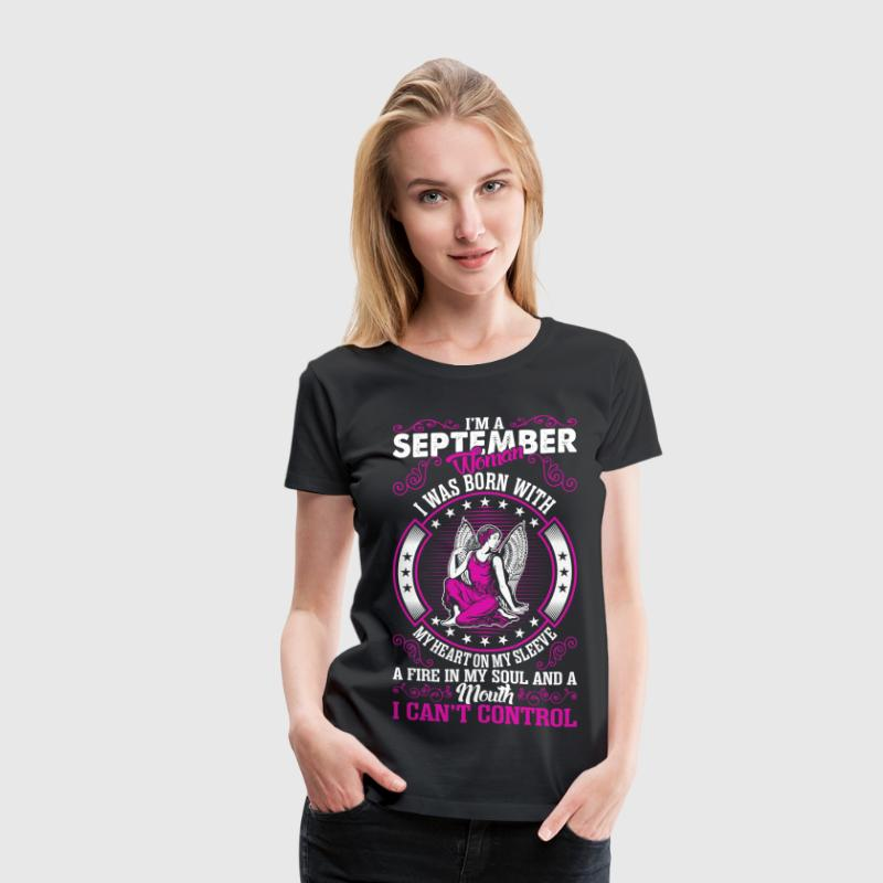 Im A September Woman T-Shirts - Women's Premium T-Shirt
