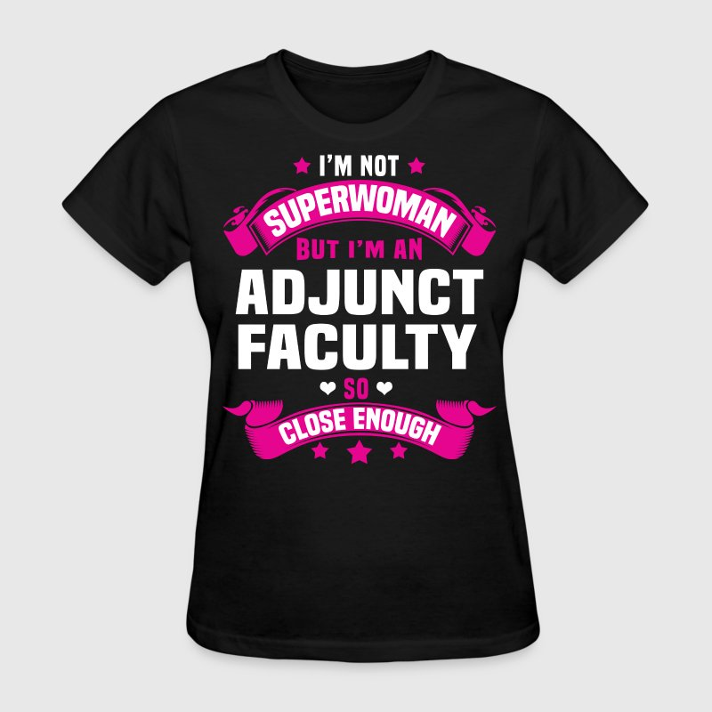 Adjunct Faculty T-Shirts - Women's T-Shirt