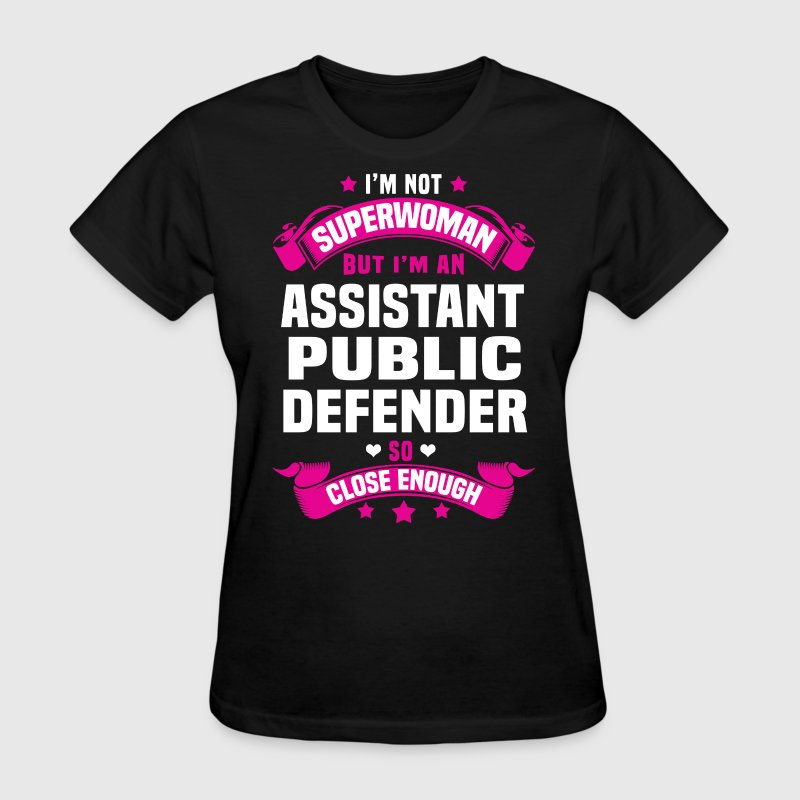 Assistant Public Defender T-Shirts - Women's T-Shirt