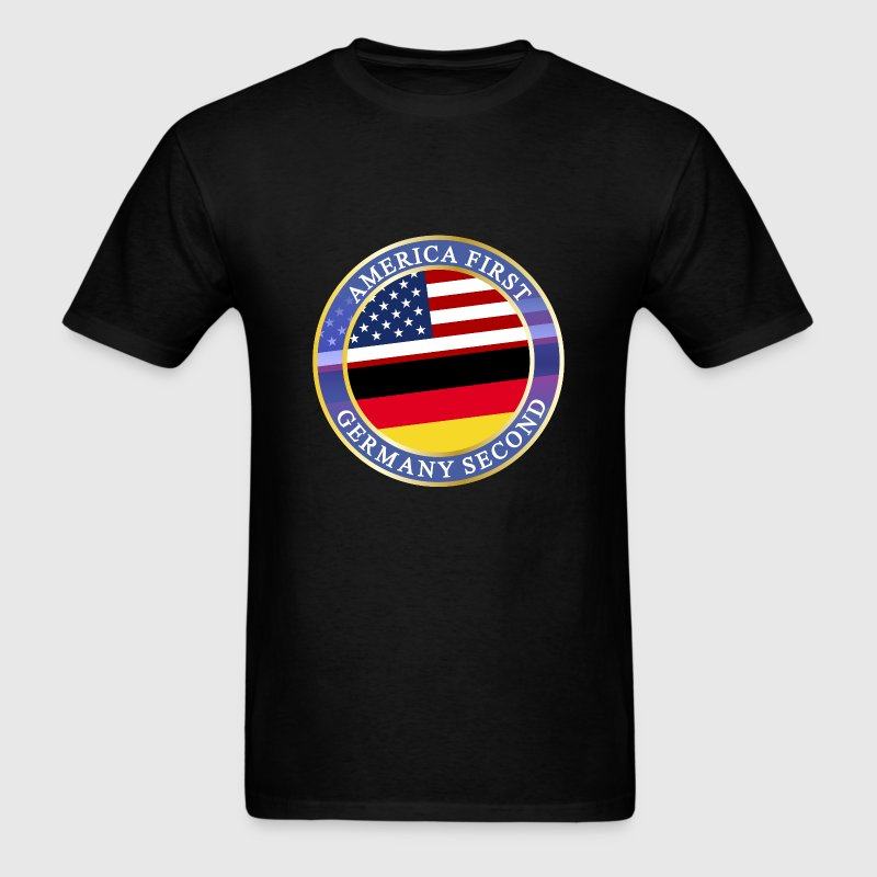 AMERICA FIRST GERMANY SECOND T-Shirts - Men's T-Shirt