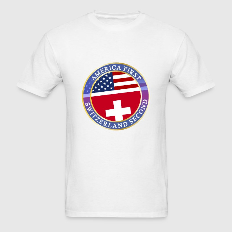 AMERICA FIRST SWITZERLAND SECOND T-Shirts - Men's T-Shirt