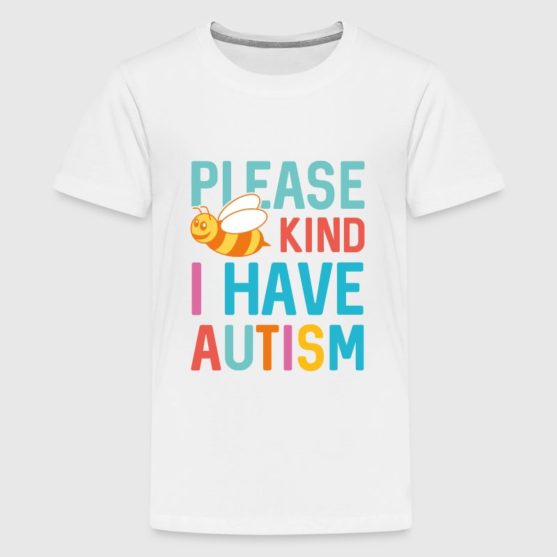 I Have Autism - Kids' Premium T-Shirt