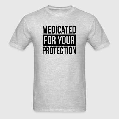 MEDICATED FOR YOUR PROTECTION Sportswear - Men's T-Shirt
