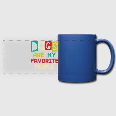 Dogs Are My Favorite People - Full Color Panoramic Mug