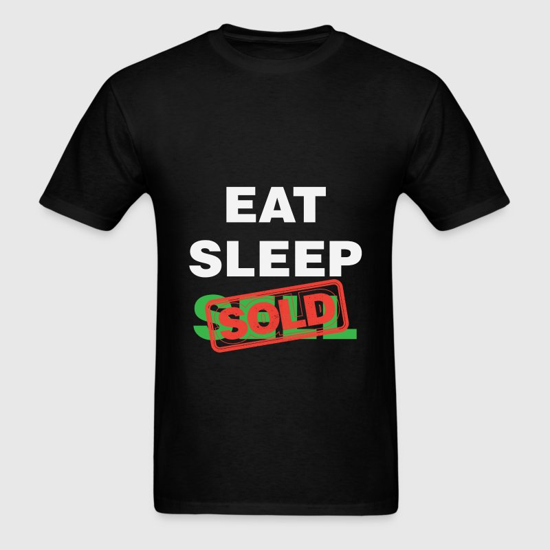 Real estate agent - Eat Sleep Sell Sold - Men's T-Shirt