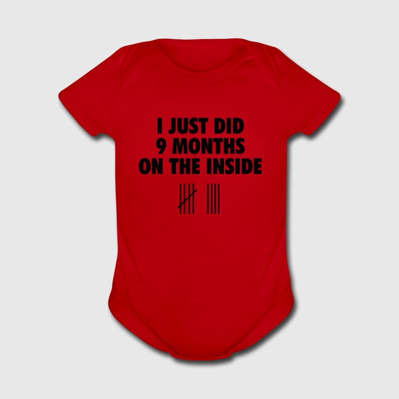 I just did 9 months on the inside Baby Bodysuits - Short Sleeve Baby Bodysuit