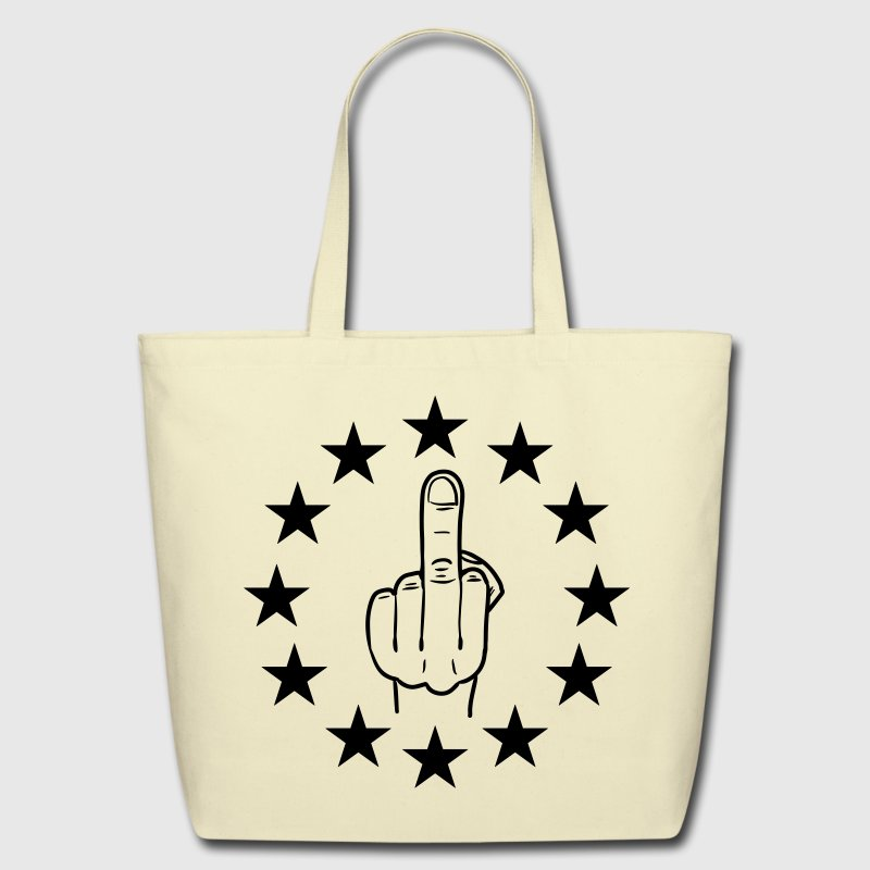 fuck eu / brexit / anti europe / fuck europe bmp Bags & backpacks - Eco-Friendly Cotton Tote