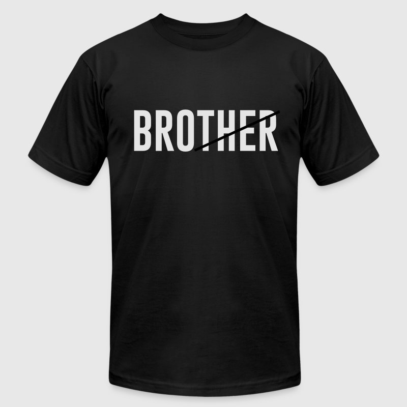 brother (Bro) T-Shirts - Men's Fine Jersey T-Shirt