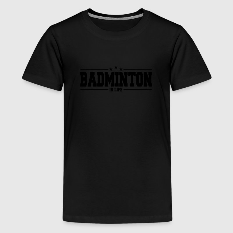badminton is life 1 Kids' Shirts - Kids' Premium T-Shirt