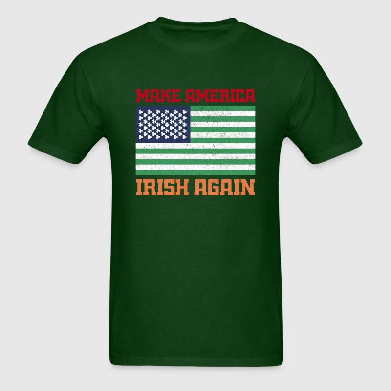 MAKE AMERICA IRISH AGAIN T-Shirts - Men's T-Shirt
