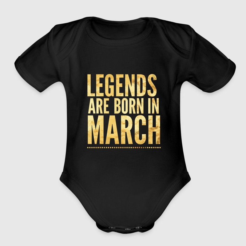 Legends are born in march birthday shirt design Baby Bodysuits - Short Sleeve Baby Bodysuit