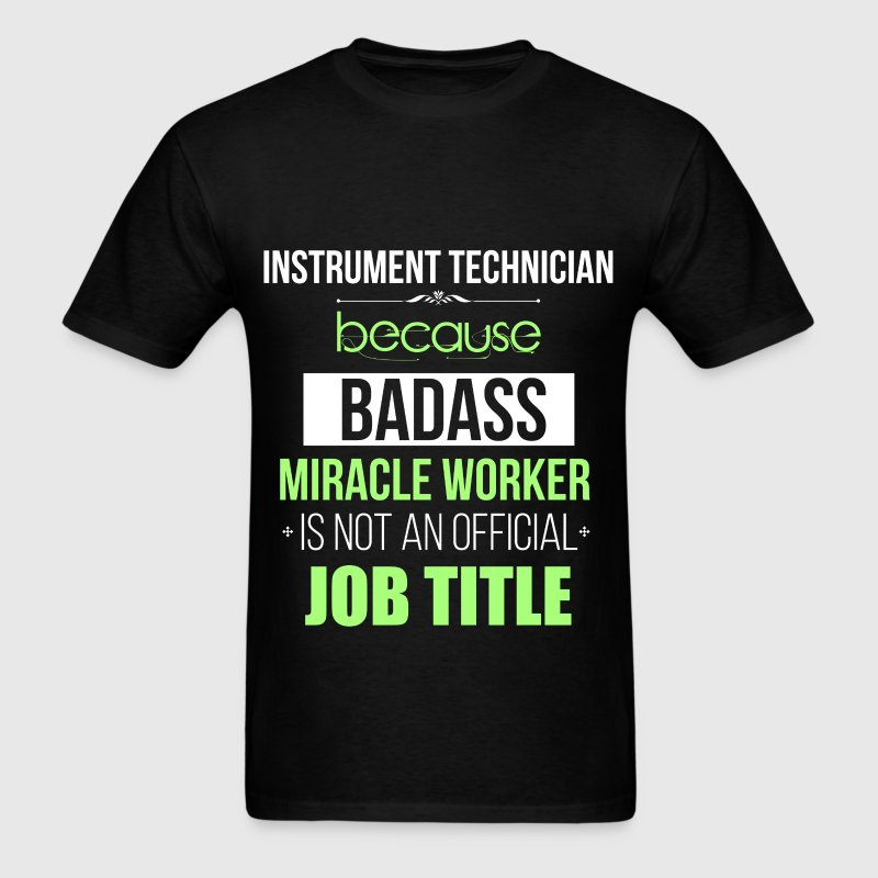 Instrument technician - Instrument technician beca - Men's T-Shirt