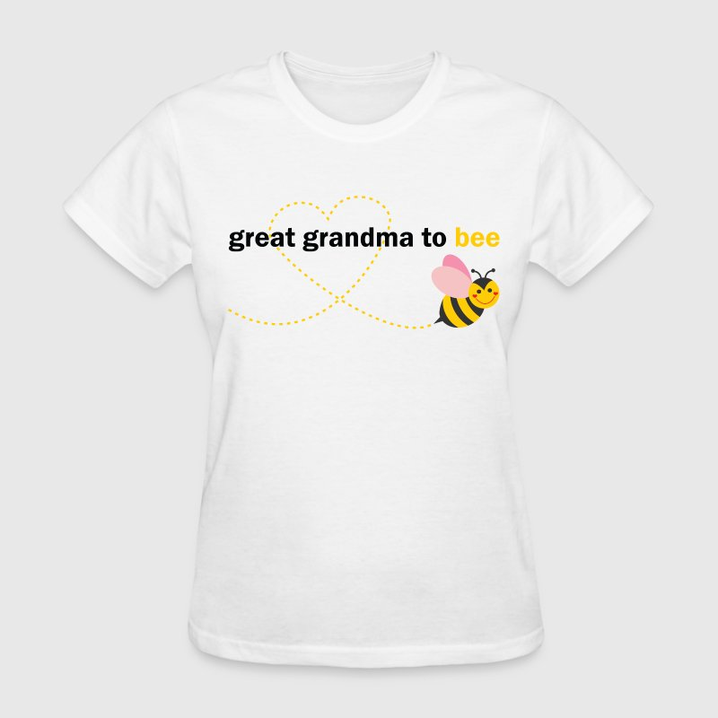 Great Grandma To Bee T-Shirts - Women's T-Shirt