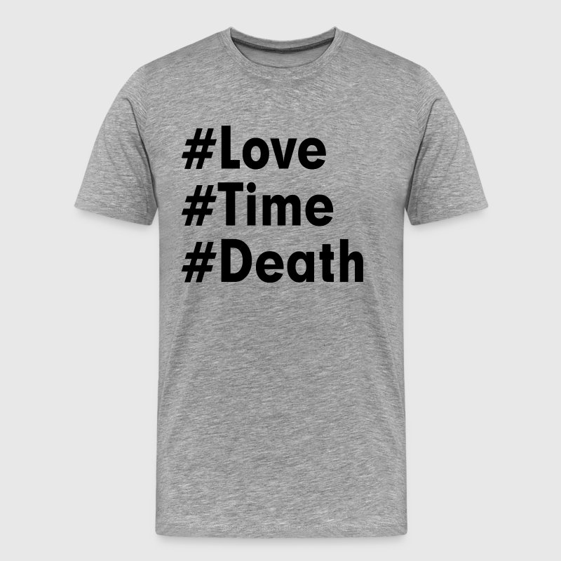 LOVE TIME DEATH COLLATERAL BEAUTY T-Shirts - Men's Premium T-Shirt