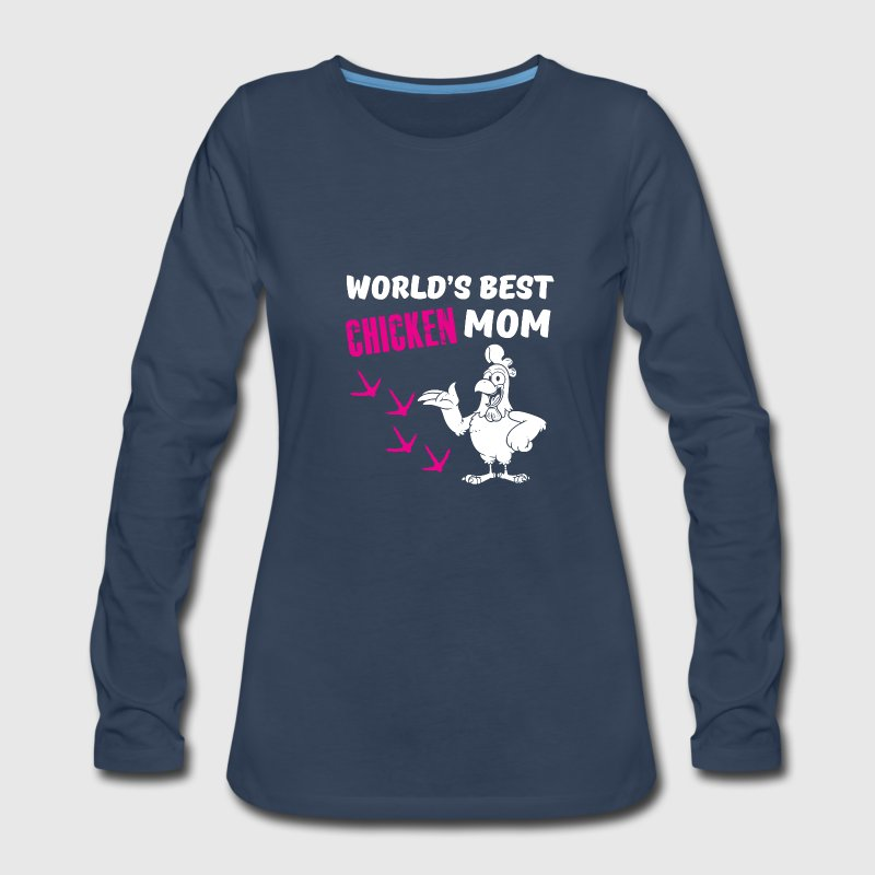 worlds best chicken mom Long Sleeve Shirts - Women's Premium Long Sleeve T-Shirt