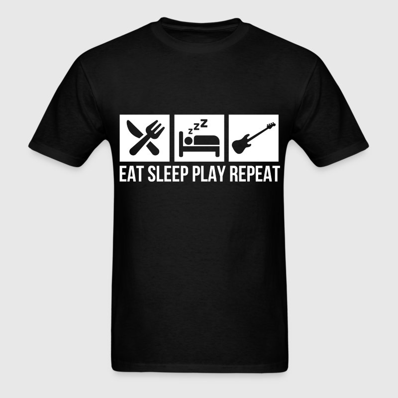 Bass Guitar - Eat, sleep, play, repeat. - Men's T-Shirt