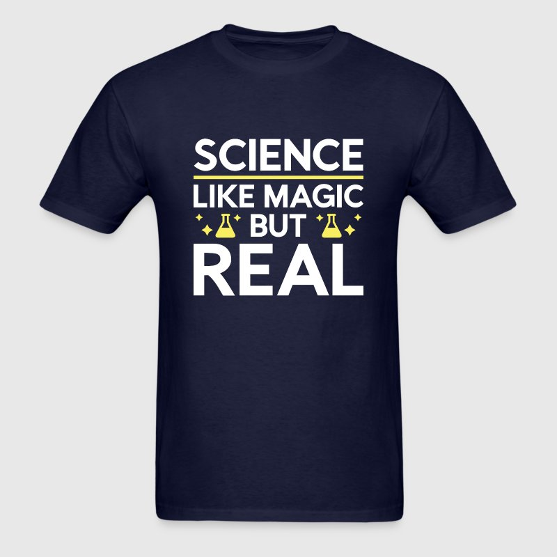 Like Magic But Real - Men's T-Shirt