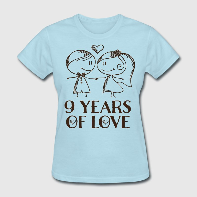 9th anniversary love gift t shirt spreadshirt 9th anniversary love gift t shirts womens t shirt negle Choice Image