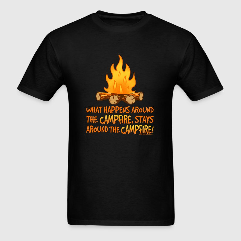 What Happens Around the Campfire - Men's T-Shirt
