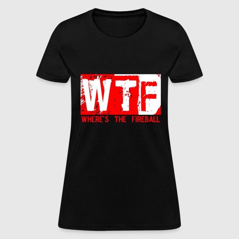 Trending T Shirt Designs: Wtf Wheres The Fireball Trending Graphic Tee T-Shirt