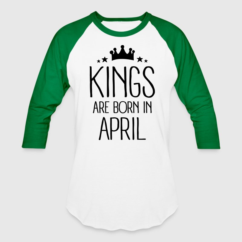 Kings Are Born In April T-Shirts - Baseball T-Shirt