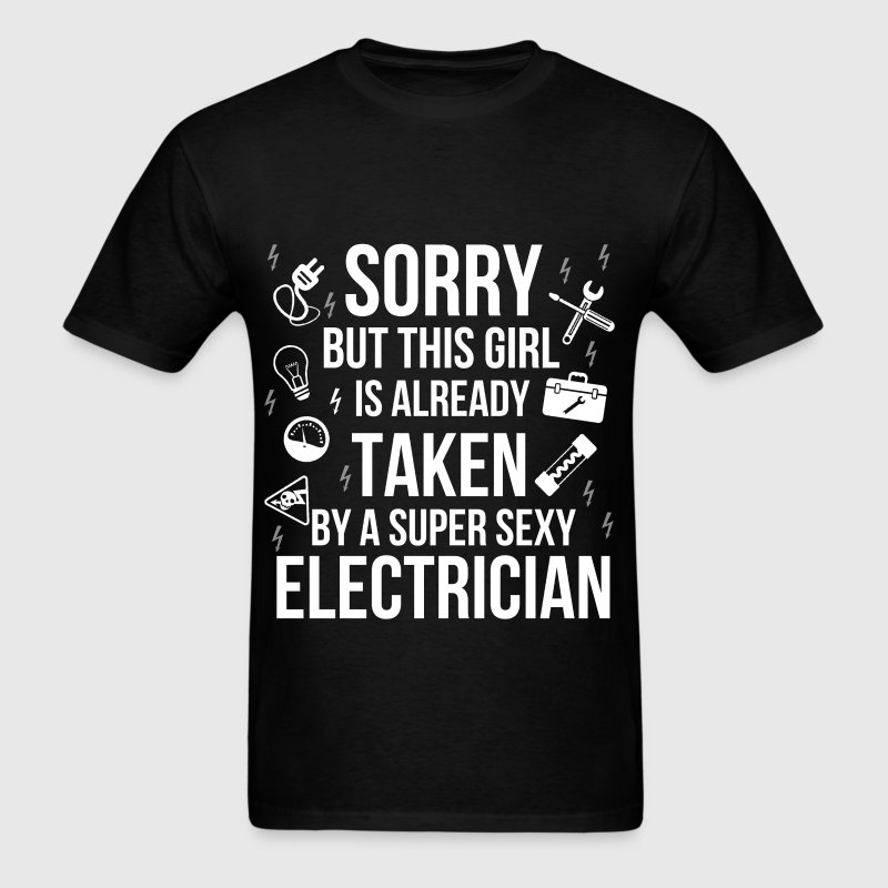 Electrician - Sorry but this girl is already taken - Men's T-Shirt