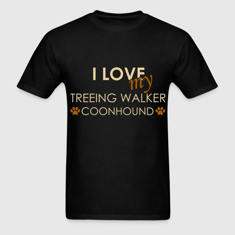 Coonhound - I love my treeing walker coonhound - Men's T-Shirt