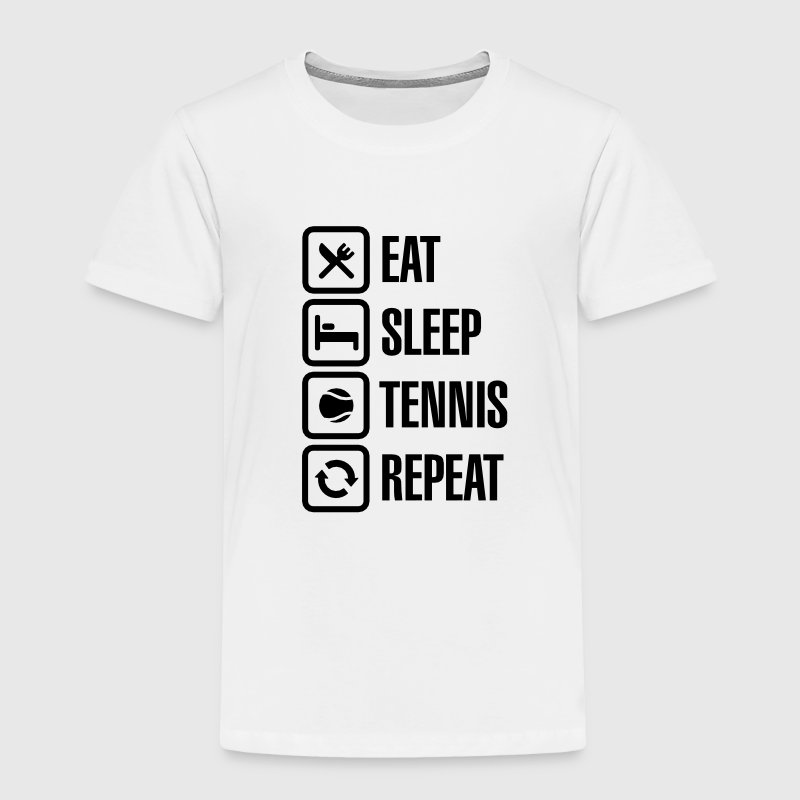 Eat Sleep Tennis Repeat Baby & Toddler Shirts - Toddler Premium T-Shirt