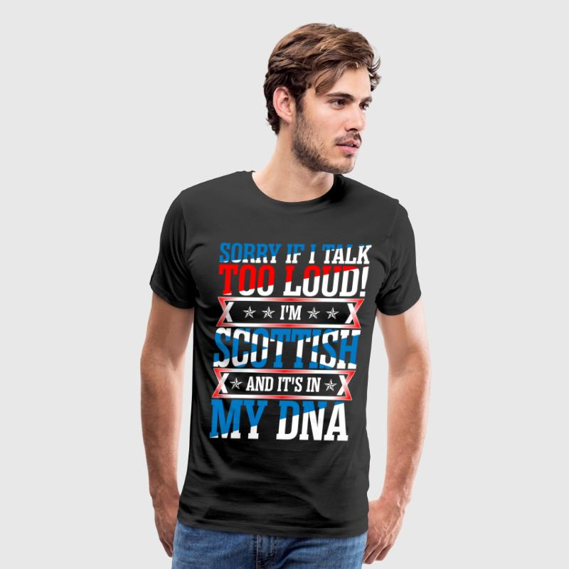 I Am Scottish And Its In My DNA T-Shirts - Men's Premium T-Shirt