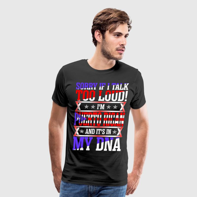 I Am Puerto Rican And Its In My DNA T-Shirts - Men's Premium T-Shirt