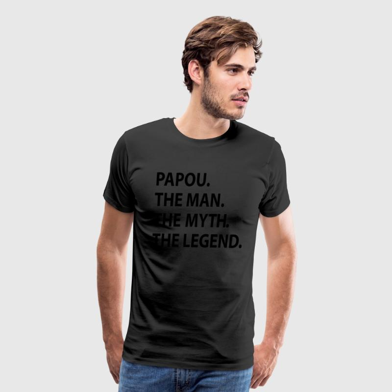 papou the man the myth the legend T-Shirts - Men's Premium T-Shirt