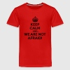 Keep calm and we are not afraid Kids' Shirts - Kids' Premium T-Shirt