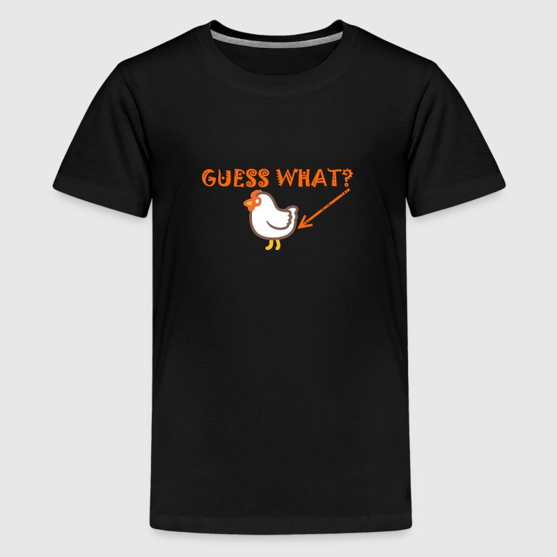 GUESS WHAT? Chicken Butt design Kids' Shirts - Kids' Premium T-Shirt