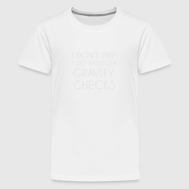 I Don't trip I do Random Gravity checks Kids' Shirts - Kids' Premium T-Shirt
