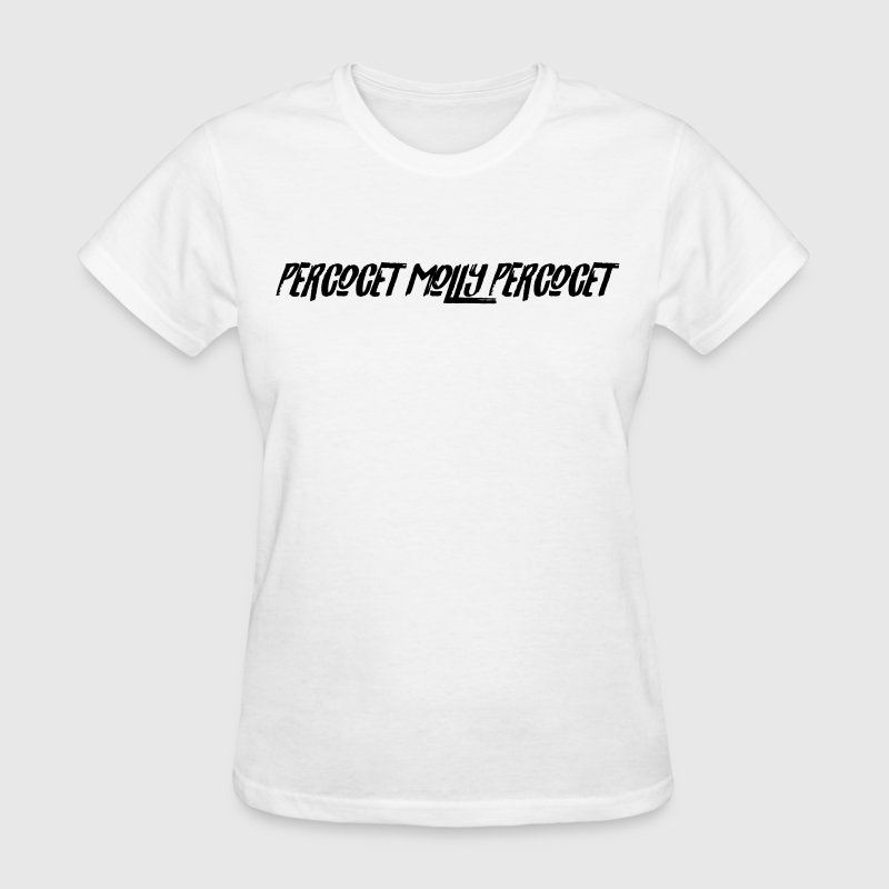 percocet molly percocet 1 T-Shirts - Women's T-Shirt