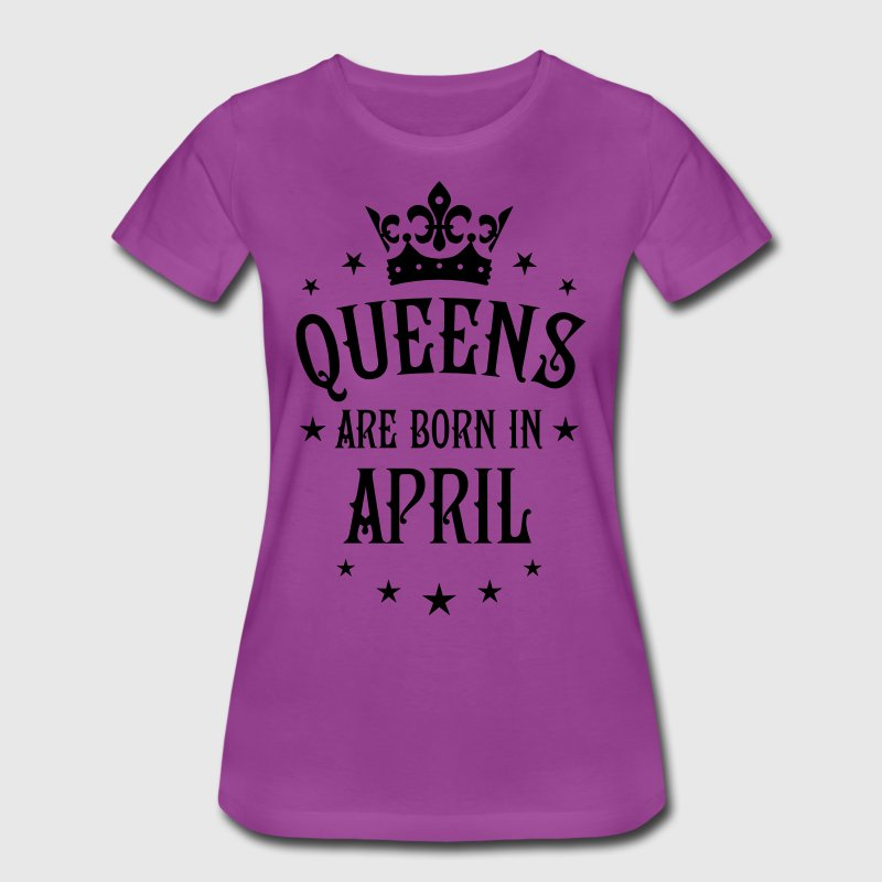 Queens are born in April birthday Crown Stars sexy - Women's Premium T-Shirt