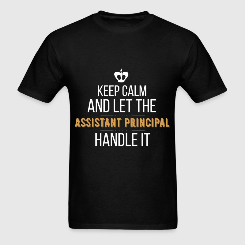 Assistant Principal - Keep calm and let the Assist - Men's T-Shirt