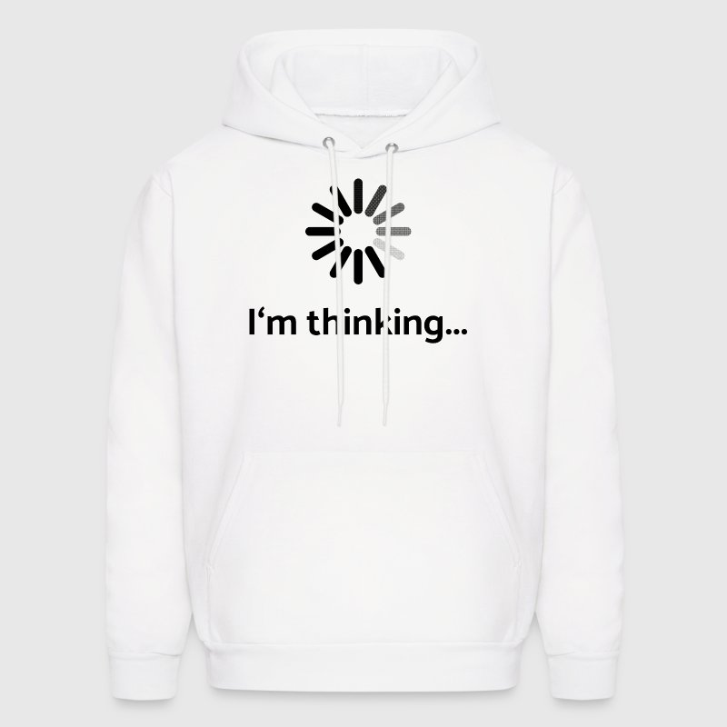 I am thinking | loading Hoodies - Men's Hoodie