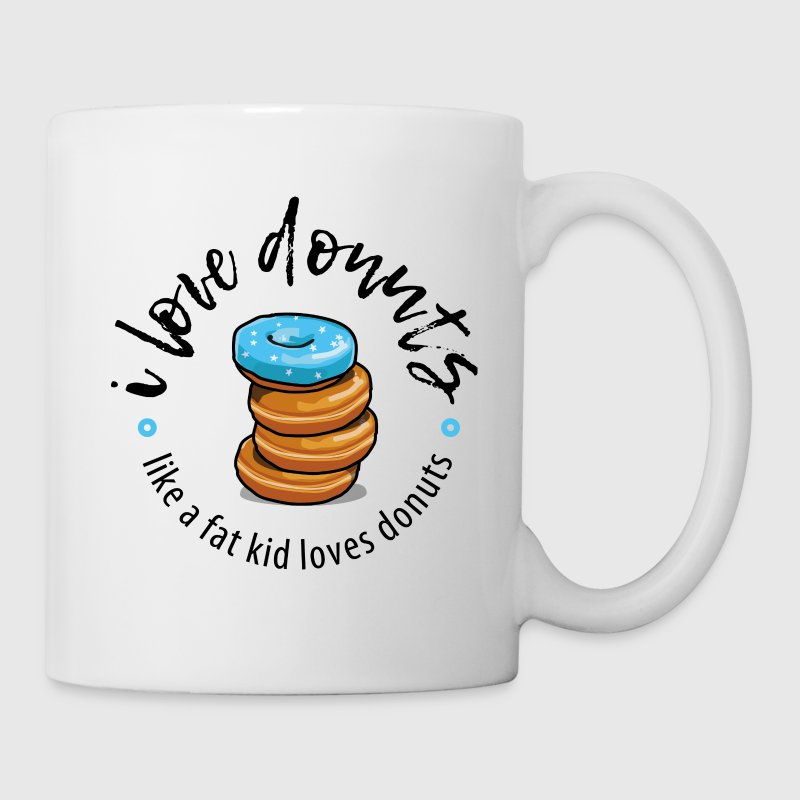 I love donuts like a fat kid loves donuts Mugs & Drinkware - Coffee/Tea Mug